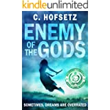 Enemy of the Gods: When Dreams and Parallel Earths are Overrated. (Challenges of the Gods Book 2)