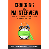 Cracking the PM Interview: How to Land a Product Manager Job…
