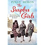 The Surplus Girls: An enthralling saga of love and bravery, perfect for fans of Lyn Andrews and Lily Baxter