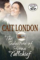 The Seduction of Fiona Tallchief: Tallchief (Book 5) Kindle Edition