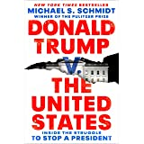 Donald Trump v. The United States: Inside the Struggle to Stop a President