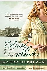 The Irish Healer: A Novel Kindle Edition