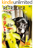 RETRIEVER(レトリーバー) 2020年4月号 Vol.99(LIFE with SENIOR RET)[雑誌]