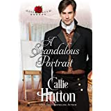 A Scandalous Portrait (The Rose Room Rogues Book 1)