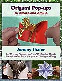 Origami Pop-ups to Amaze and Amuse (English Edition)