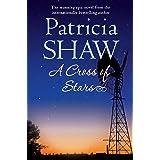 A Cross of Stars: An epic Australian saga of love and betrayal