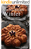 Seasonal Recipes Winter ~fruits&vegetables~ Atelier Libra Se…