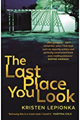 The Last Place You Look (Roxane Weary 1) Paperback