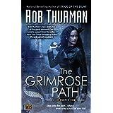 The Grimrose Path: A Trickster Novel (Trixa Book 2)