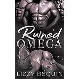 Ruined Omega (Quarantine Omega Book 3)