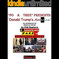 """PO A TREE PRESENTS: DONALD TRUMP'S AMERICA :"""" 5 AMERICANS FA…"""