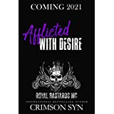 Afflicted with Desire: New Orleans National Chapter (RBMC Book 3)