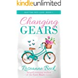 Changing Gears (Shifting into Love Book 1)