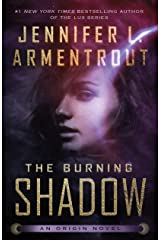 The Burning Shadow (Origin Series Book 2) Kindle Edition