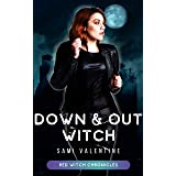Down & Out Witch: A Red Witch Chronicles Prequel (English Edition)