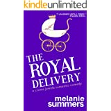 The Royal Delivery (The Crown Jewels Romantic Comedy Series Book 3)