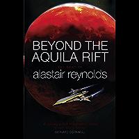 Beyond the Aquila Rift: The Best of Alastair Reynolds (Engli…