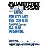 Quarterly Essay 81 Getting to Zero: Australia's Energy Transition