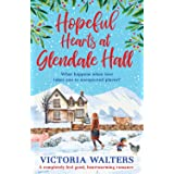 Hopeful Hearts at Glendale Hall: The cosiest, most uplifting read to warm your heart this winter!