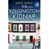 The Kensington Kidnap: An absolutely gripping cozy murder mystery (Epiphany Bloom Mysteries Book 1)