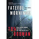 Fateful Mornings – A Henry Farrell Novel: 2