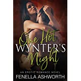 One Hot Wynter's Night: Would you submit to the wicked demands of Kristoff de Wynter? (English Bad Boys Series Book 2)