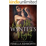 One Hot Wynter's Night: A Happy Ever After erotic romance, containing a steamy-hot Alpha male and plenty of spicy fun! (Engli