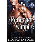 Renegade Vampire (The Immortals Book 12)