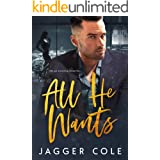 All He Wants (An Enemies-to-Lovers Billionaire Romance)