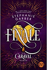 Finale (Caraval 3): Ein Caraval-Roman (German Edition) Kindle Edition