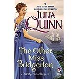 The Other Miss Bridgerton: A Bridgerton Prequel (Rokesbys Series Book 3)