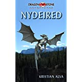 Nydeired (Dragon Stone Adventures Book 3)