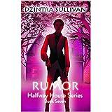 Rumor (Halfway House Series Book 7)