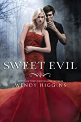 Sweet Evil (The Sweet Trilogy Book 1) Kindle Edition