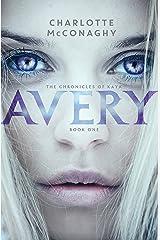 Avery (The Chronicles of Kaya) Kindle Edition