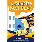 A Quarter Past Dead: A gripping crime mystery full of twists (A Miss Dimont Mystery, Book 3)