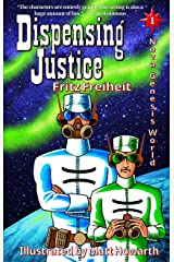 Dispensing Justice (Nova Genesis World Book 1) (English Edition) Kindle版