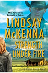 Strength Under Fire (Silver Creek Book 3) Kindle Edition
