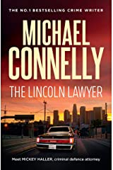 The Lincoln Lawyer (Haller 1): A Lincoln Lawyer Case (Mickey Haller) Kindle Edition
