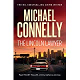 The Lincoln Lawyer (Haller 1): A Lincoln Lawyer Case (Mickey Haller)
