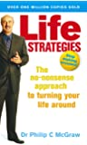 Life Strategies: The no-nonsense approach to turning your li…