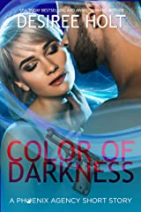 Color of Darkness: A Phoenix Agency Short Story Kindle Edition