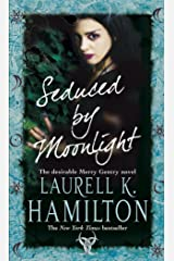 Seduced By Moonlight: (Merry Gentry 3) (A Merry Gentry Novel) Kindle Edition