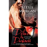 Defeat the Darkness (Paladins of Darkness Book 6)