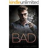 Bad: A Dark Enemies to Lovers Mafia Romance (Bad. Dirty. Power. series Book 1)