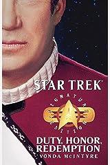 Star Trek: Signature Edition: Duty, Honor, Redemption (Star Trek: The Original Series) Kindle Edition