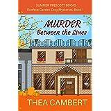 Murder Between the Lines (Rooftop Garden Cozy Mysteries Book 1)