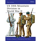 US 10th Mountain Division in World War II (Men-at-Arms Book 482)