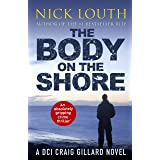 The Body on the Shore: An absolutely gripping crime thriller (DCI Craig Gillard Crime Thrillers Book 2)