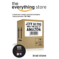The Everything Store: Jeff Bezos and the Age of Amazon (Engl…